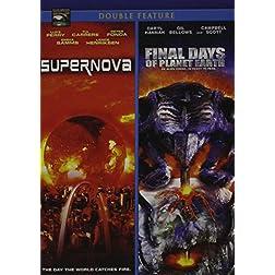 Supernova/Final Days of Planet Earth
