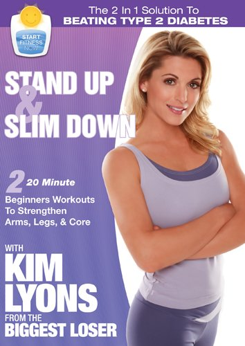 Kim Lyons Start Fitness Now: Stand Up & Slim Down