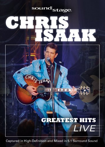 Chris Isaak: Greatest Hits - Live (SoundStage)