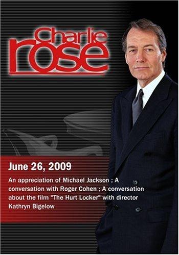 Charlie Rose - Michael Jackson /  Roger Cohen  / Kathryn Bigelow (June 26, 2009)