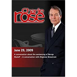 Charlie Rose - sentencing of Bernie Madoff  / Zbigniew Brzezinski (June 29, 2009)
