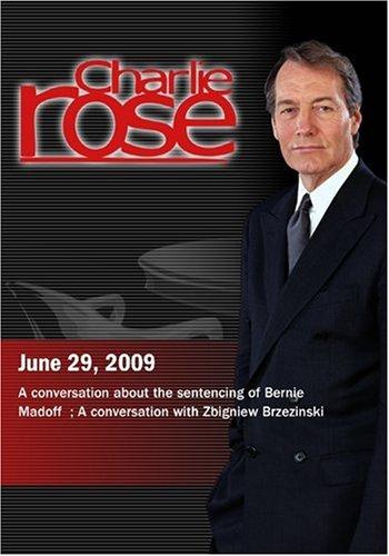 Charlie Rose - sentencing of Bernie Madoff  / Zbigniew Brzezinski (June 29, 2009)