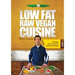 The Low Fat Raw Vegan Cuisine, Part 2, The Rest of the Cuisine