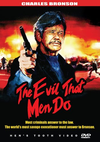 The Evil That Men Do