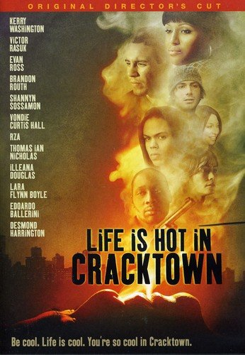 Life Is Hot in Cracktown (unedited version)