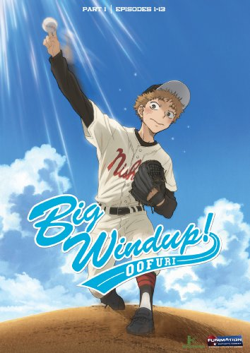 Big Windup: Part 1 (Episodes 1-13)