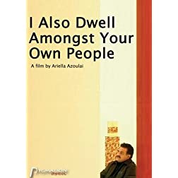 I Also Dwell Amongst Your Own People