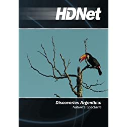 Discoveries Argentina: Nature's Spectacle