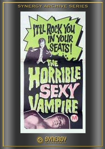The Horrible Sexy Vampire