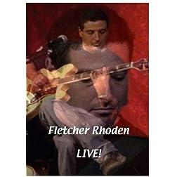 Fletcher Rhoden Live!