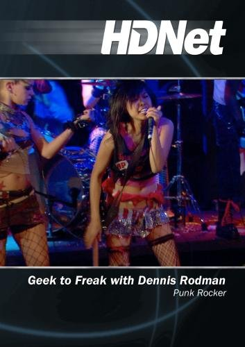 Geek to Freak with Dennis Rodman: Punk Rocker