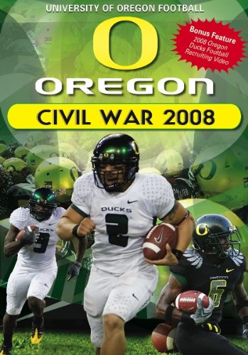 Oregon Football Civil War 2008 - The University of Oregon vs. Oregon State University