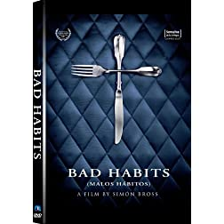 Bad Habits (AKA: Malos Habitos)