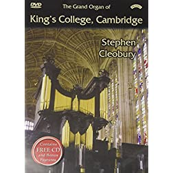 Stephen Cleobury: The Grand Organ of King's College