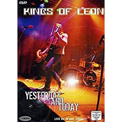 Kings of Leon - Yesterday & Today - Live in Spain 2004