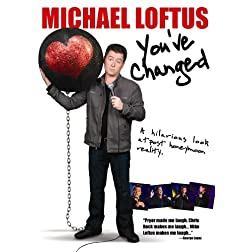 Michael Loftus: You've Changed