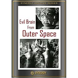 The Evil Brain from Outer Space