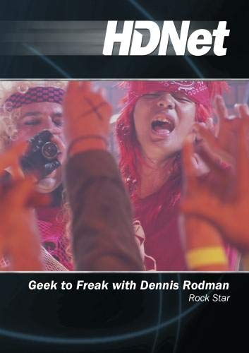 Geek to Freak with Dennis Rodman: Rock Star