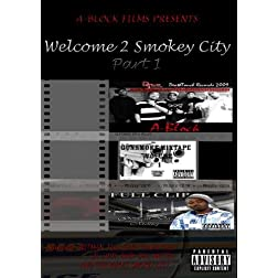 Welcome 2 Smokey City