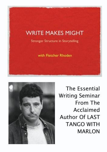 Write Makes Might: Stronger Structure In Storytelling