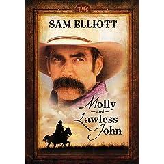 Molly and Lawless John starring Sam Elliot