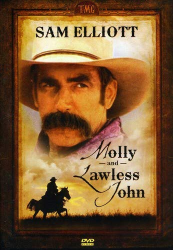 Molly and Lawless John starring Sam Elliot