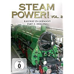 Steam Power 2! Railway In Germany 1920-1945