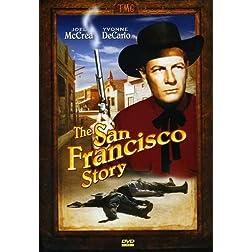 San Francisco Story starring Joel McCrea, Yvonne De Carlo