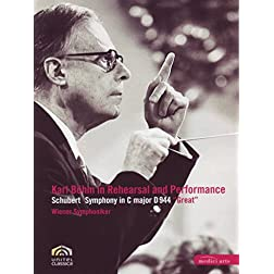 Karl Bohm in Rehearsal and Performance: Schubert Symphony in C Major, D. 944 &quot;The Great&quot;