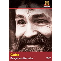 Cults: Dangerous Devotion