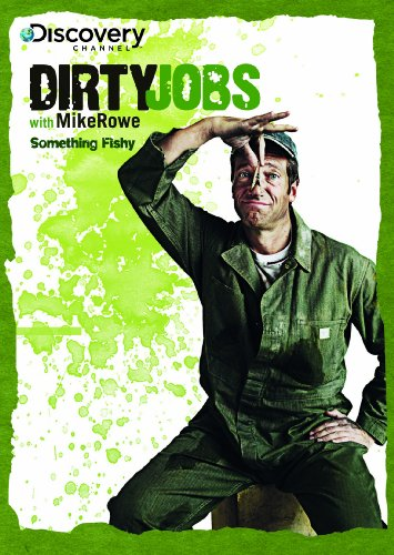 Dirty Jobs: Something Fishy