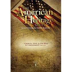 American Heritage Series #4: Church State & the Real 1st Amendment Parts 1&2