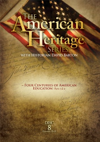 The American Heritage Series, Vol. 8: Four Centuries of American Education Parts 1&2
