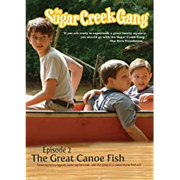 The Sugar Creek Gang: The Great Canoe Fish