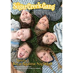 The Sugar Creek Gang: Race Against Nightfall!