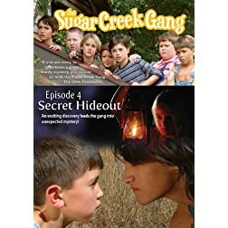 The Sugar Creek Gang: Secret Hideout