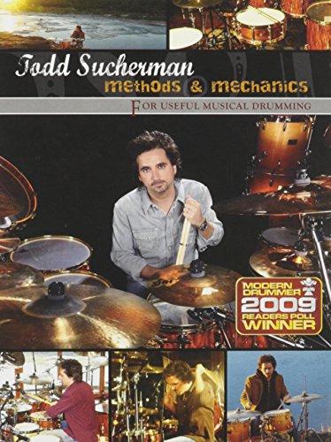 Methods and Mechanics for Useful Musical Drumming