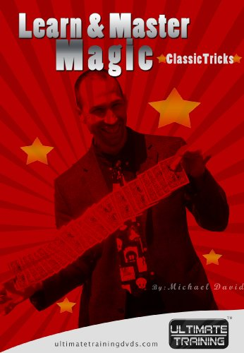 Learn and Master Magic: Classic Tricks