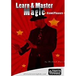 Learn and Master Magic: Crowd Pleasers