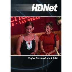 Vegas Confessions # 104