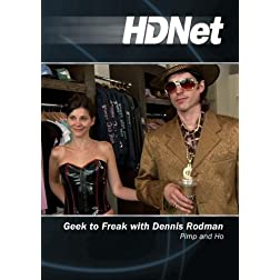 Geek to Freak with Dennis Rodman: Pimp and Ho