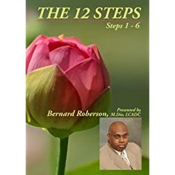 The 12 Steps, Steps 1 through 6
