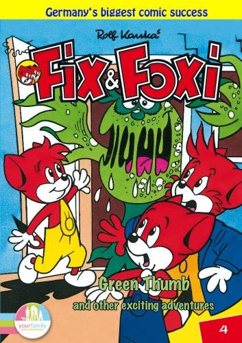 Fix & Foxi: Green Thumb and Other Exciting Adventures