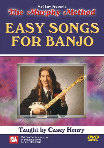 Mel Bay presents The Murphy Method Easy Songs for Banjo