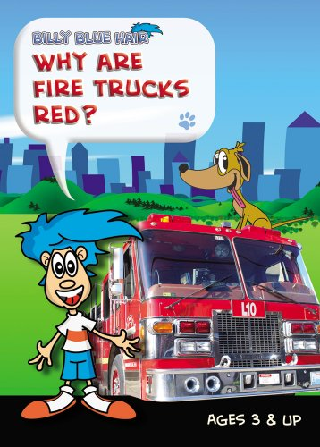 Billy Blue Hair - Why Are Fire Trucks Red?