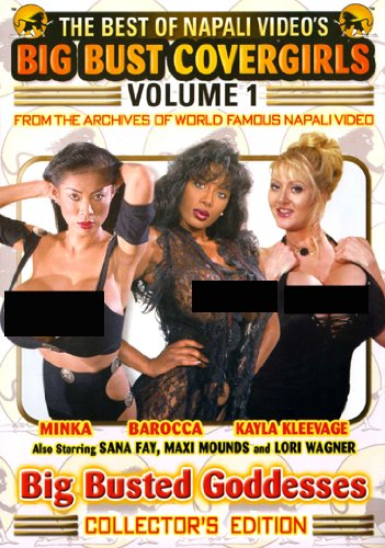 The Best of Napali Video's Big Bust Covergirls, Vol. 1: Big Busted Goddesses