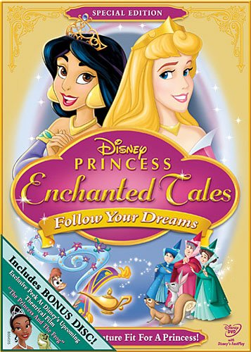 Princess Enchanted Tales: Follow Your Dreams Special Edition