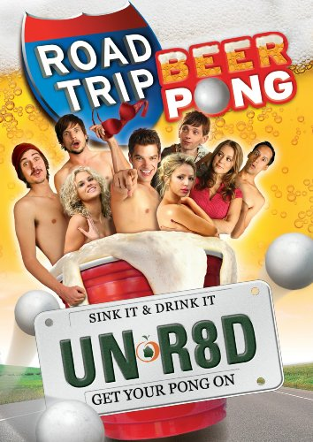 Road Trip - Beer Pong (Unrated Edition)