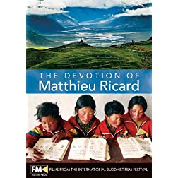 The Devotion of Matthieu Ricard