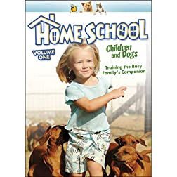 Home School: Children and Dogs, V.1